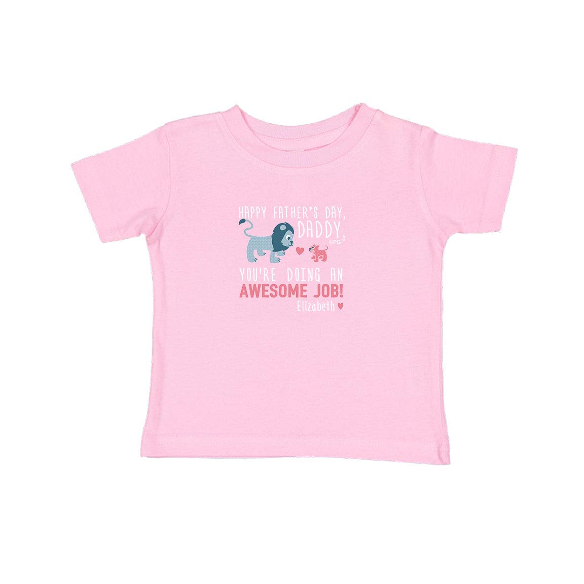 Personalized Gifts Happy Fathers Day Daddy Pink Lion Cub Infant T-Shirt