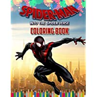 Spider-Man: Into the Spider-Verse Coloring Book: Spider-Man 2 Coloring Book 2018 Exclusive Work (Unofficial)