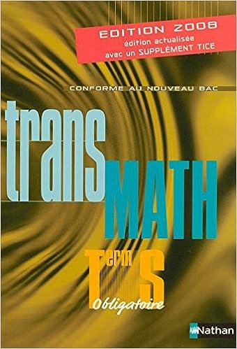 En ligne téléchargement gratuit TRANSMATH TERM S OBLI 2008 epub pdf