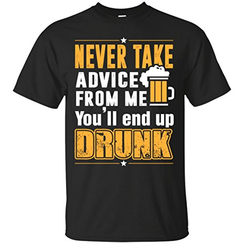 (Mila Tees Beer Lover Never take Advice from me-Funny Gift T Shirt)