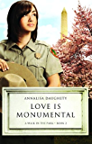 Love Is Monumental (A Walk in the Park Book 2)