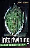 Intertwining, John K. Grande and John Grande, 1551641100