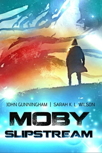 Moby Slipstream (Classic Re-Tellings) (Volume 2)