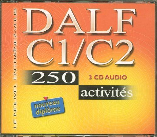 ACTIVITÉS TÉLÉCHARGER C2 250 DALF C1
