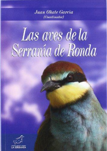 Descargar Libro Las Aves De La Serranía De Ronda Juan Oñate García