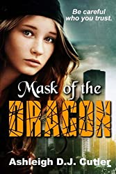 Mask of the Dragon (Rise of the Dragonfly) (Volume 1)