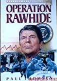 img - for Operation Rawhide: The Dramatic Emergency Surgery on President Reagan (Creation Adventure Series) book / textbook / text book