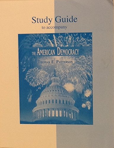 Study Guide to Accompany the American Democracy