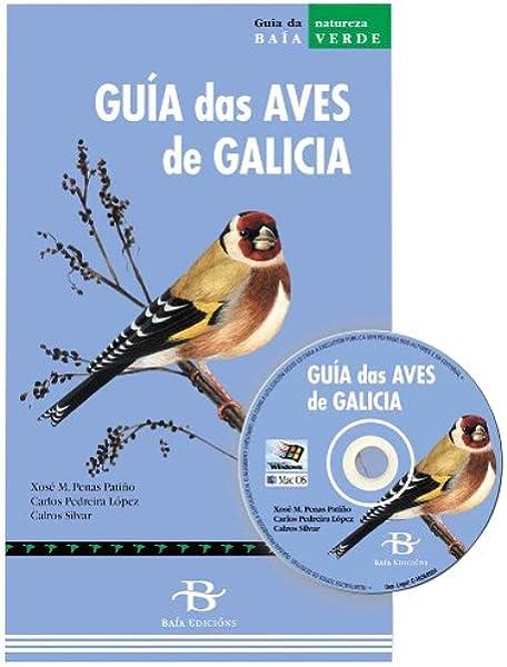 Guía das aves de Galicia (Baía Verde): Amazon.es: Penas Patiño ...