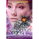 Dying For Space: Sunblinded Two (Sunblinded Trilogy Book 2)
