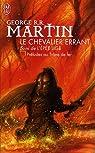 Le Chevalier Errant - L'Épée Lige : Préludes au Trône de Fer par Martin