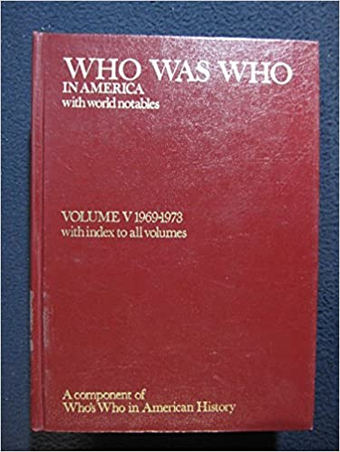 Who Was Who in America, 1969-1973