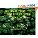 Journal Prompts & Writing Therapy for the Cancer Survivor (Therapy Tool)