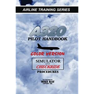 Amazon the unofficial airbus a320 series manual color a320 pilot handbook color version airline training series fandeluxe Choice Image