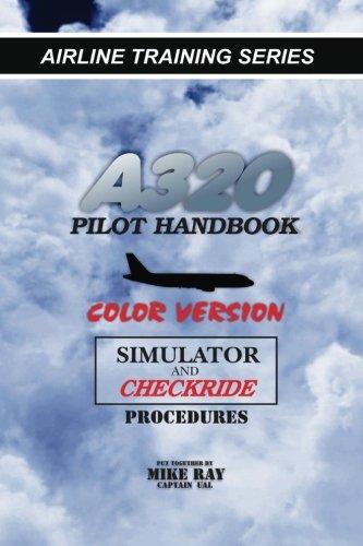 Pilot Airplane Training (A320 Pilot Handbook: Color Version (Airline Training Series))
