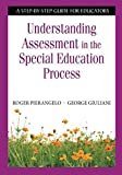 img - for Understanding Assessment in the Special Education Process: A Step-by-Step Guide for Educators book / textbook / text book