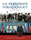 U. S. Presidents and Foreign Policy, , 1851097902