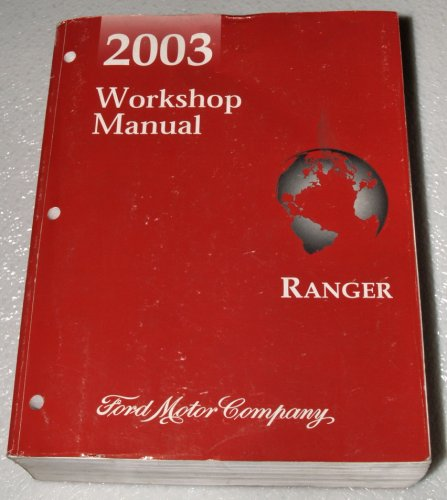 2003 Ford Ranger Manual (2003 Ford Ranger Workshop Manual)