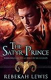 The Satyr Prince (The Cursed Satyroi Book 4)