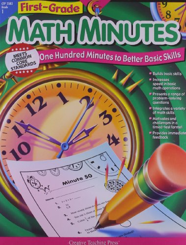 Math Minutes, 1st Grade (One Hundred Minutes to Better Basic Skills)