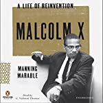 Malcolm X: A Life of Reinvention | Manning Marable