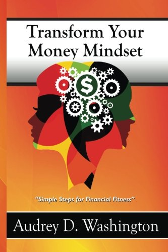 Transform Your Money Mindset: Simple Steps for Financial Fitness