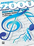 Music 2000 -- Classroom Theory Lessons for Secondary Students, Vol 2: Student Workbook