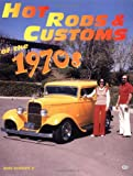 Hot Rods & Customs of the 1970s