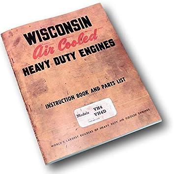 Wisconsin Vh4 Vh4D Engine Service Repair Instruction Operators Parts Manual  Book - - Amazon.com | Wisconsin Engine Parts Diagram |  | Amazon.com