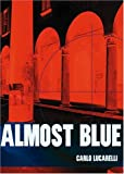 img - for Almost Blue (City Lights Italian Voices) book / textbook / text book