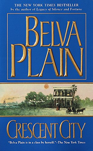 Crescent City by Belva Plain