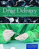 Drug Delivery, Ashim K. Mitra and Deep Kwatra, 1284025683