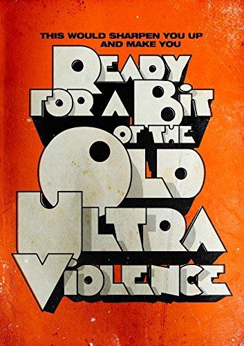 A Clockwork Orange Quote Crime Drama Film Movie Print Poster