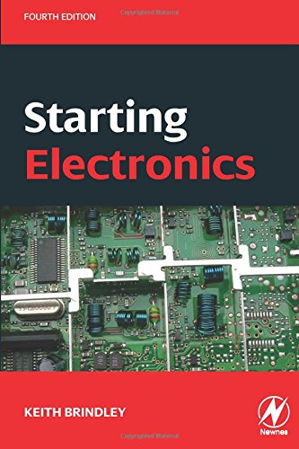 Starting Electronics, Fourth Edition (Timer Circuits 555)