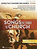 Songs That Changed the Church - Hymns