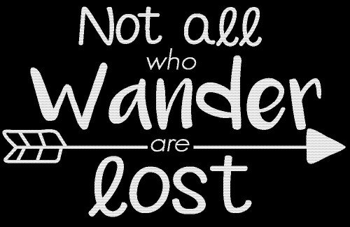 Not All Who Wander Are Lost Wanderlust Decal Vinyl Sticker|Cars Trucks Vans Walls Laptop| White |5.5 x 3.5 in|CCI1045