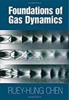 Foundations of Gas Dynamics Front Cover