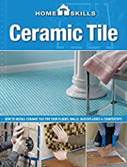 As part of our comprehensive HomeSkills DIY series, HomeSkills: Ceramic Tile turns each of your bland surfaces into a blank canvas.                     To many homeowners, laying tile sounds like a recipe for stress, physical...
