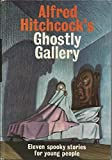 img - for Alfred Hitchcock's Ghostly Gallery: Eleven Spooky Stories for Young People book / textbook / text book