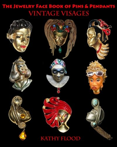 The Jewelry Face Book of Pins & Pendants: Vintage Visages
