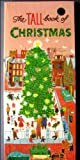 The Tall Book of Christmas, Dorothy H. Smith, 0060257016