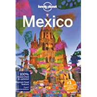 Lonely Planet Mexico 16th Ed.: 16th Edition