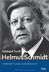 Helmut Schmidt: Vernunft und Leidenschaft - 1918-1969