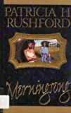 Morningsong, Patricia H. Rushford, 0786234148