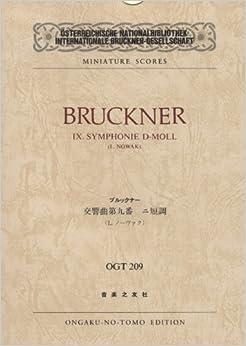 OGTー209 ブルックナー 交響曲第9番 ニ短調 (Osterreichische Nationalbibliothek Internationale Bruckner‐Gesellschaft miniature scores)