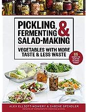 Pickling, Fermenting & Salad-Making: Vegetables with More Taste & Less Waste