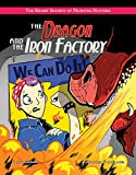 The Dragon and the Iron Factory