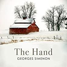 The Hand Audiobook by Georges Simenon, Linda Coverdale - Translator Narrated by Peter Brooke
