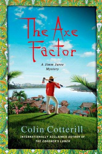 The Axe Factor: A Jimm Juree Mystery (Jimm Juree Mysteries)