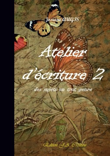 Atelier d'écriture 2 (French -